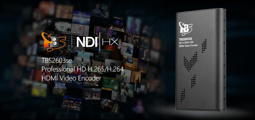 TBS2603se NDI®|HX supported H.265/H.264 HDMI Video Encoder